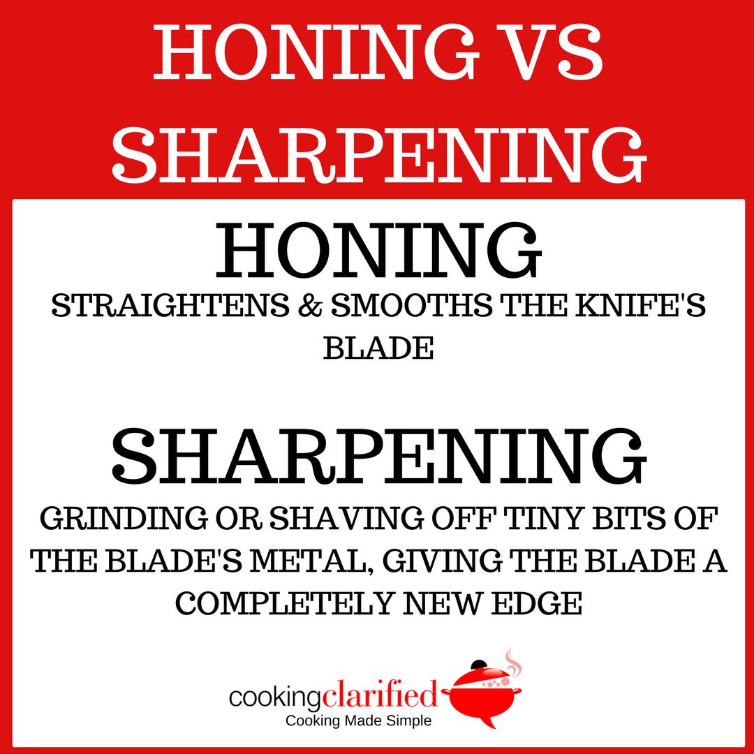 honing vs sharpening cooking clarified honing vs sharpening