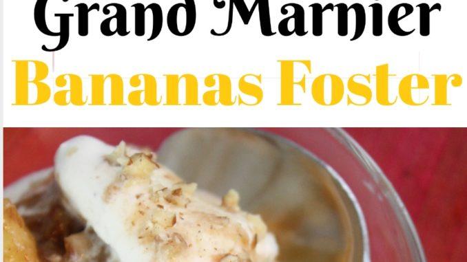 Grand Marnier Bananas Foster