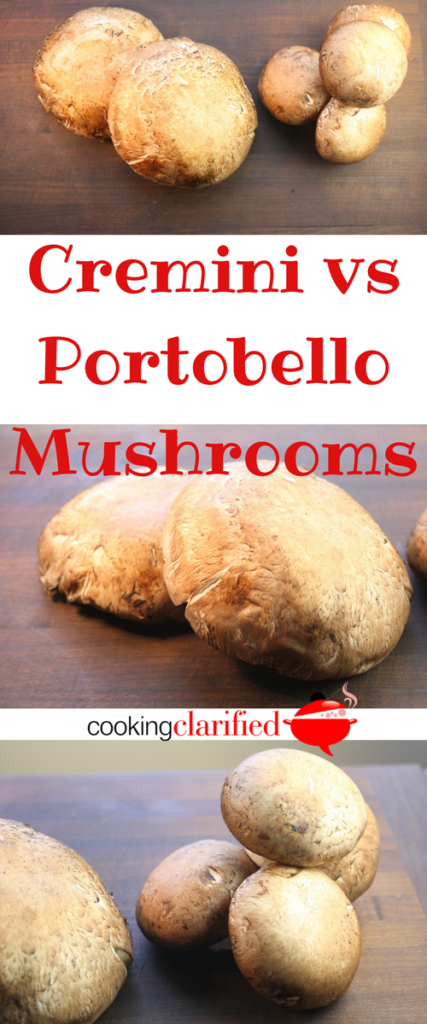 Cremini vs Portobello Mushrooms