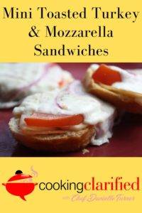 Mini Toasted Turkey & Mozzarella Sandwiches are the perfect finger food for your next get together. You likely have the ingredients in your pantry.